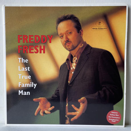 FREDDY FRESH / The Last True Family Man