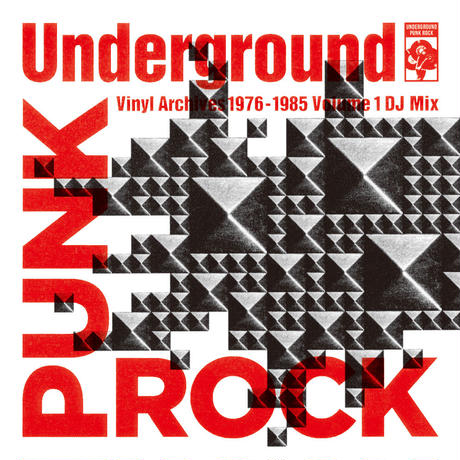 【MP3ヴァージョン】Underground Punk Rock Vinyl Archives 1976 - 1985 Volume 1