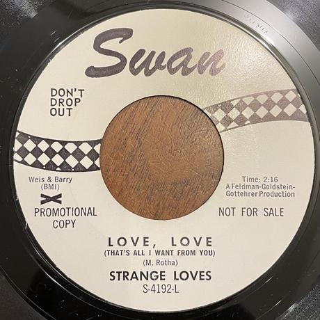 STRANGE LOVES / I'm On Fire