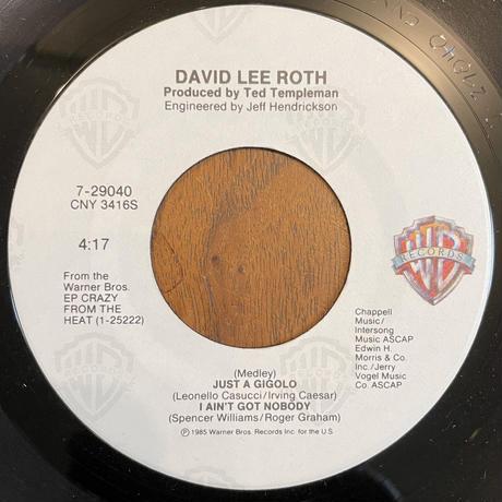 DAVID LEE ROTH / Just A Gigolo  / I Ain't Got Nobody