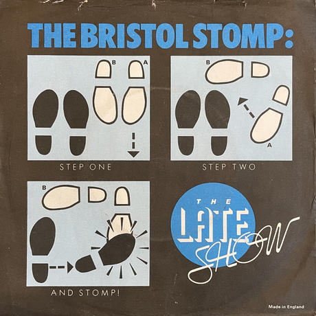 THE LATE SHOW / The Bristol Stomp