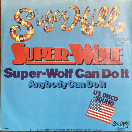 SUPER-WOLF / Super-Wolf Can Do It