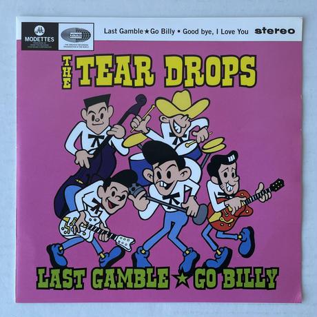 THE TEAR DROPS / Last Gamble Go Billy