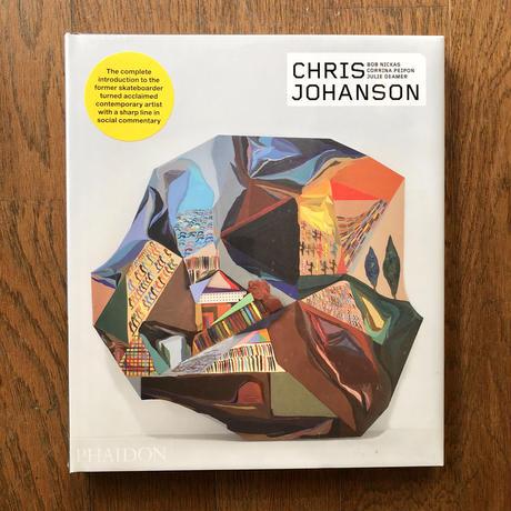 CHRIS JOHANSON:(Phaidon Contemporary Artist Series)
