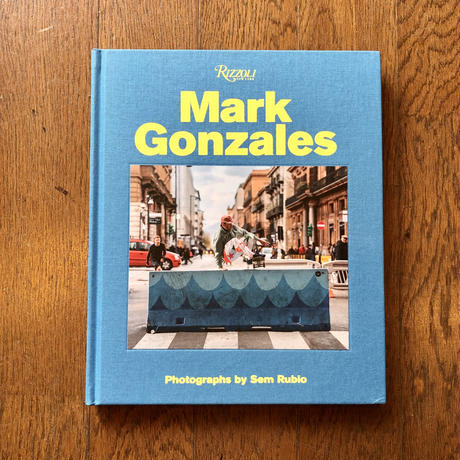 Mark Gonzales:Sem Rubio(写真), etc...