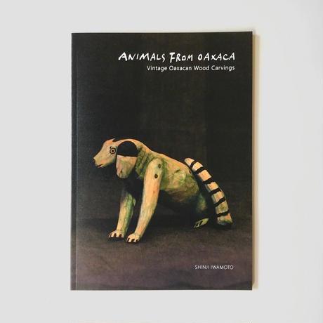 『ANIMALS FROM OAXACA / Vintage Oaxacan Wood Carvings』