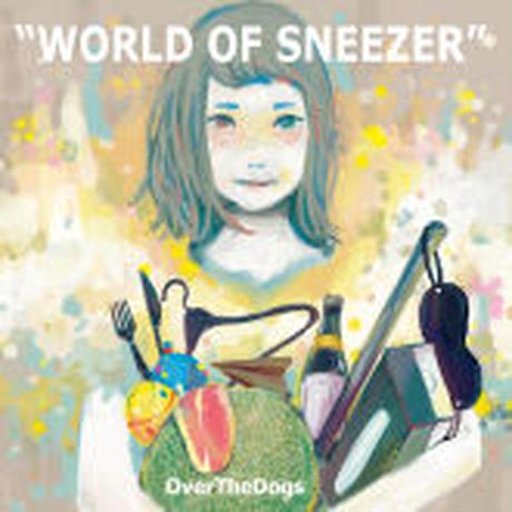 CD「WORLD OF SNEEZER」