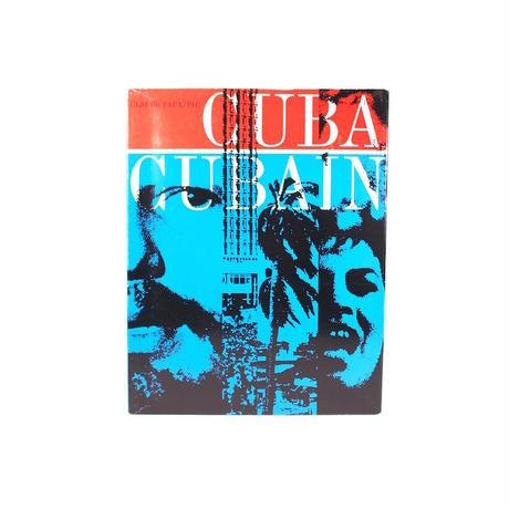 Cuba Cubain / Claude Faux (Text), Roger Pic (Photo)