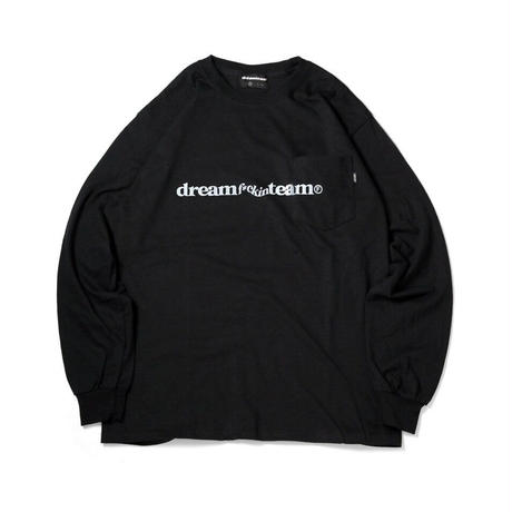 DREAM TEAM / Dream f Team Long Sleeve Pocket T-Shirts (2colors)
