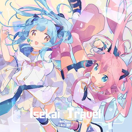 【Neko Hacker】Isekai Travel(CD)