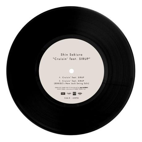 """Shin Sakiura - Cruisin' feat. SIRUP (7"""" Vinyl)"""