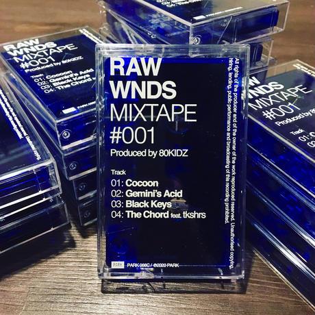 80KIDZ - RAW WNDS MIXTAPE #001 (Cassette Tape)