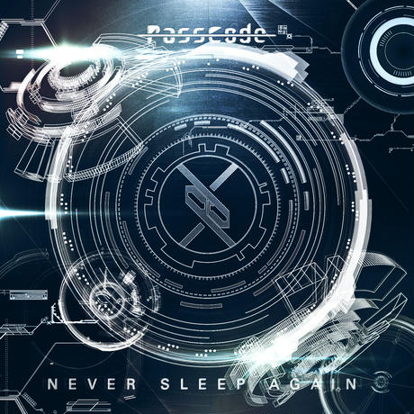 【PassCode】3rdシングル「Never Sleep Again」