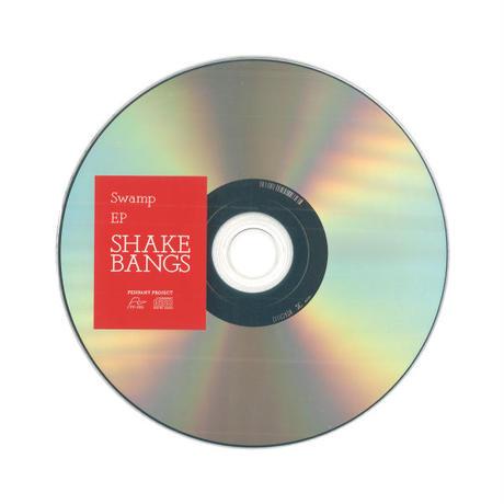 """SHAKE BANGS """"Swamp EP"""""""