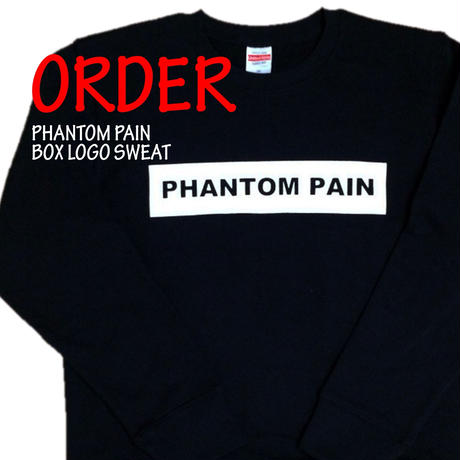 《PHANTOM PAIN BOX LOGO SWEAT》※受注生産※