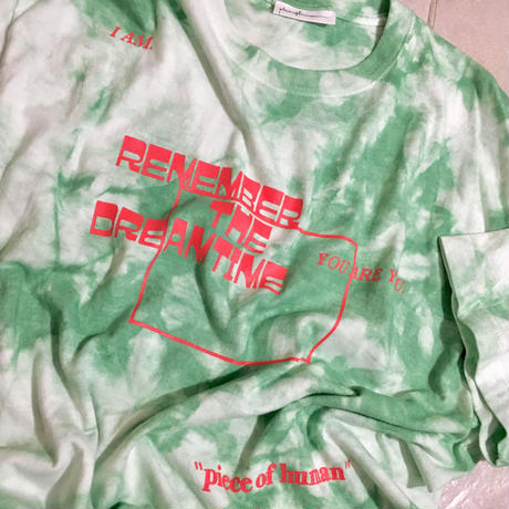 """REMEMBER  THE DREAM TIME"" tie-dye "" T"""
