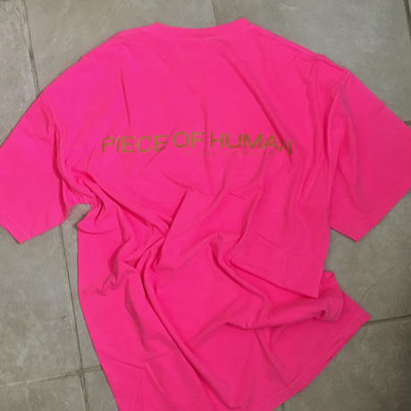 """piece of human"" LOGO wash ""T""[Neon.PK/Mu]"