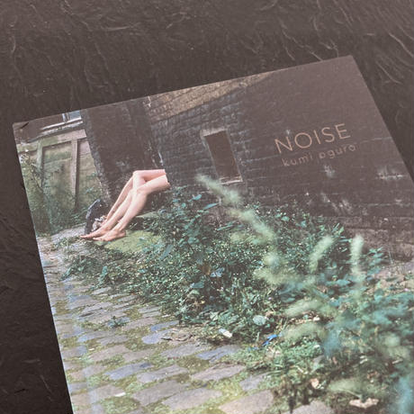 NOISE|Kumi Oguro