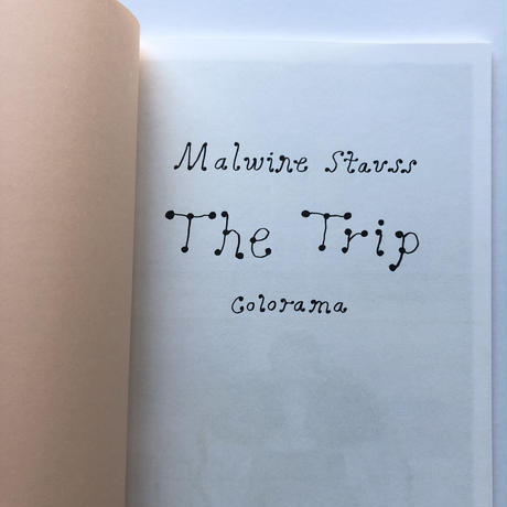 Malwine Stauss |The Trip