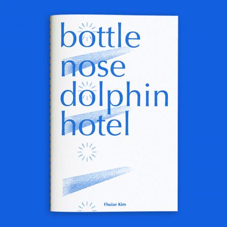 Fhuiae Kim|Bottle Nose Dolphin Hotel