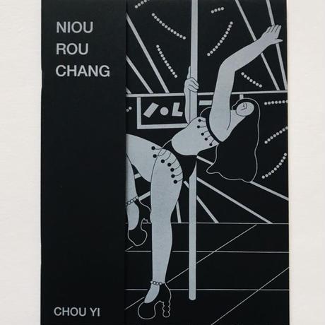 周依 Chou Yi / Ni ou Rou Chang 牛肉場