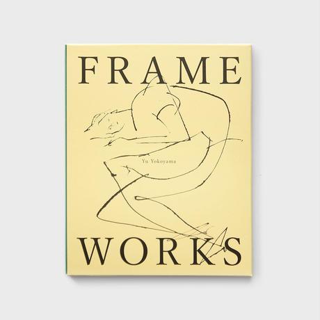 【サイン入】横山 雄|作品集「FRAME WORKS」