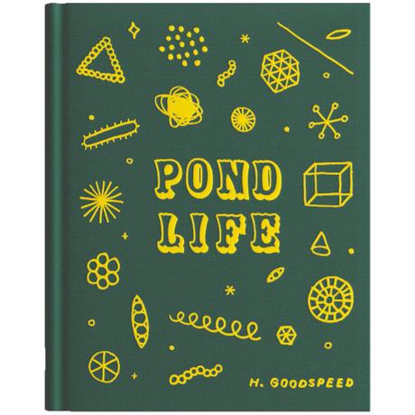 Hiller Goodspeed|Pond Life