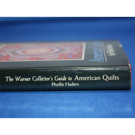The Warnar Collector's Guide to American Quilts / Phyllis Haders