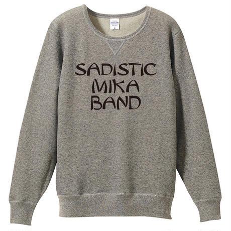【SADISTIC MIKA BAND-サディスティックミカバンド】8.4オンス スウェット/GY/SW- 266