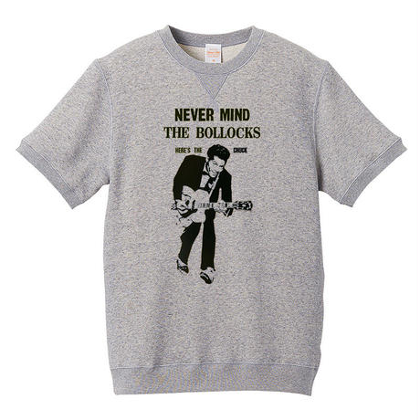 【Never Mind The Chuck Berry/チャックベリー】8.4オンス ショートスリーブ スウェット/GY/SWW-240