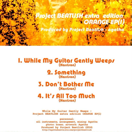 While My Guitar Gently Weeps - Project BEATLISH extra edition ORANGE EP(1)【CD-R】