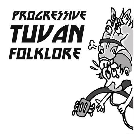 Progressive Tuvan Folklore 【CD-R】