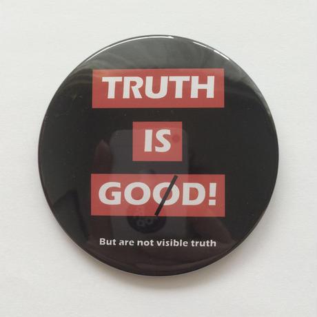 76mm TYPO PinBadge / TRUTH IS GOD!