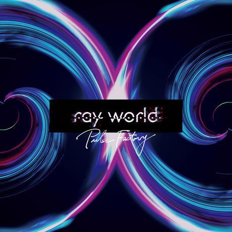 8th single 『ray world』