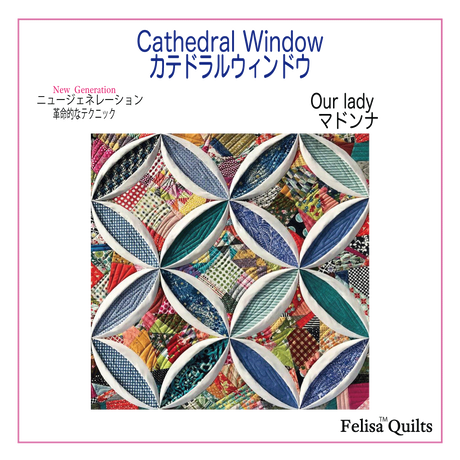 Cathedral Window.Our Lady Notre dame Quiltマドンナキルト