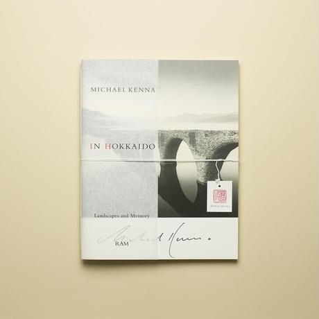 【 IN HOKKAIDO 】Michael Kenna 新改訂版 サイン本 コレクターズアイテム