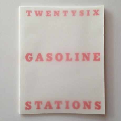 Twentysix Gasoline Stations  By Michalis Pichler