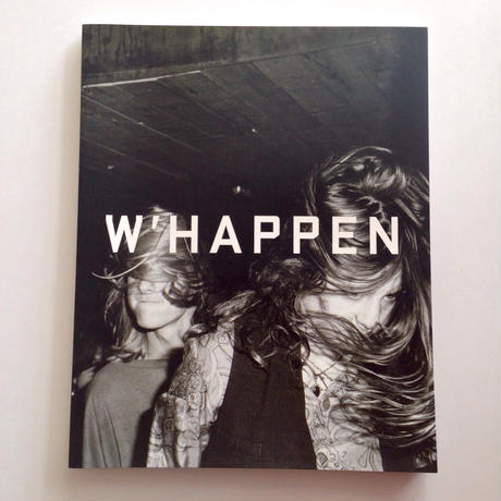 W'Happen - Edited By Jason Evans