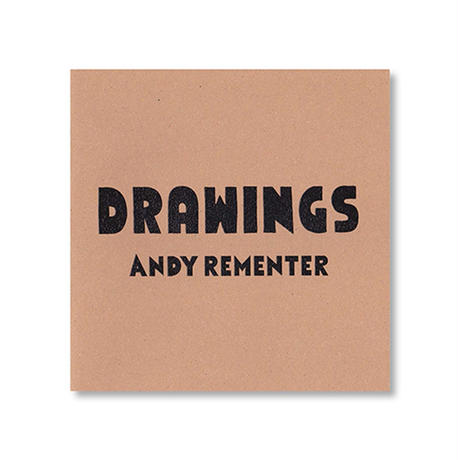 DRAWINGS / ドローイング / Andy Rementer