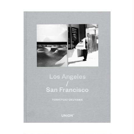 Los Angeles/San Francisco / 奥山由之