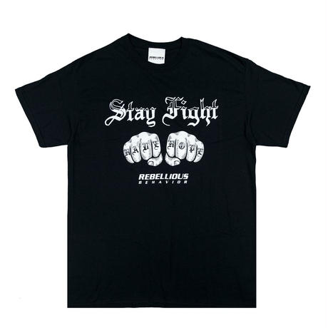 STAY FIGHT TEE