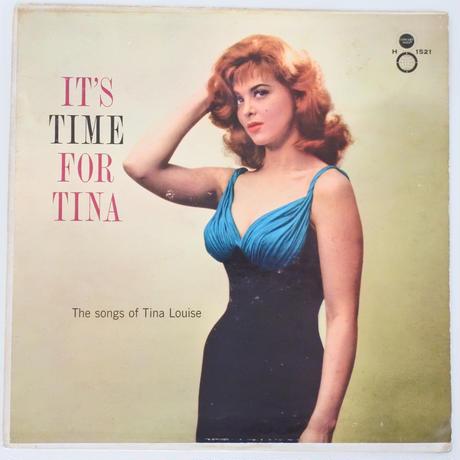 Tina Louise – It's Time For Tina(Concert Hall – H 1521)mono