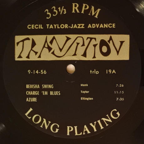 Cecil Taylor Quartet ‎– Jazz Advance ( Transition ‎– TRLP 19 ) mono