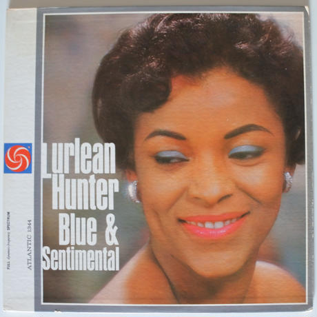 Lurlean Hunter  ‎– Blue & Sentimental(Atlantic ‎– 1344 )mono