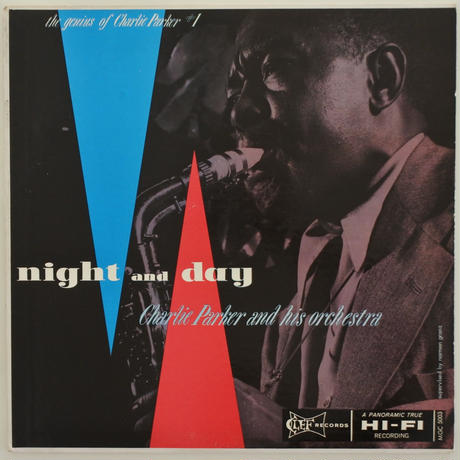 Charlie Parker And His Orchestra ‎– Night And Day(Clef Records ‎– MGC 5003)mono