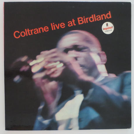 John Coltrane /  Live at Birdland (Impulse! A-50) stereo