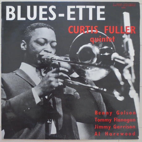 Curtis Fuller Quintet / Blues-Ette(仏Savoy SA 6022)mono