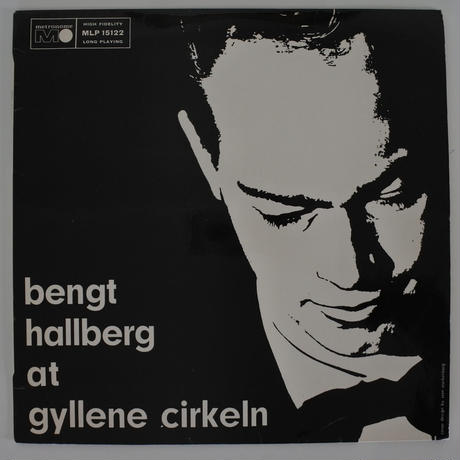 Bengt Hallberg – At Gyllene Cirkeln(Metronome – MLP 15122)mono