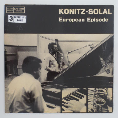LEE KONITZ, MARTIAL SOLAL ‎– European Episode(伊Campi Records ‎– SJG 12002)stereo