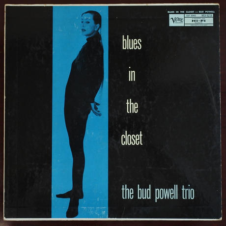 The Bud Powell Trio  ‎– Blues In The Closet (Verve Records ‎– MGV-8218 ) mono
